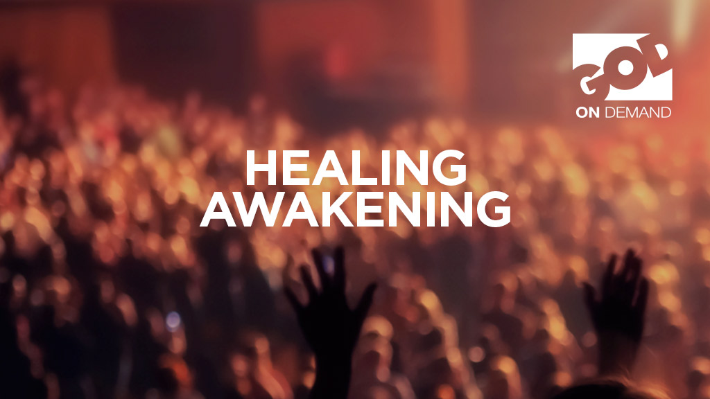 Great Awakening Healing Revival - 21st June