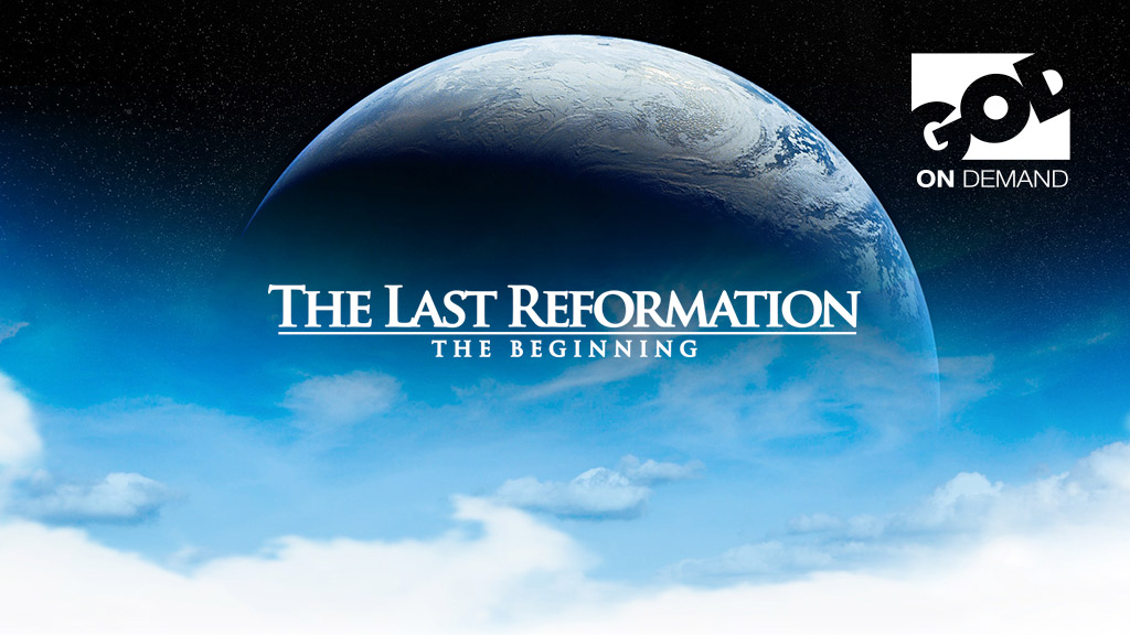 The Last Reformation:The Beginning