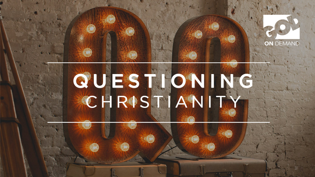 Questioning Christianity - Episode 1